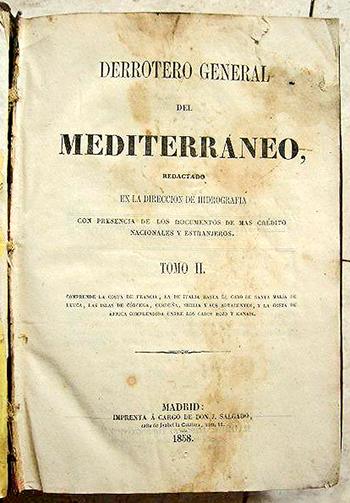 """UNA DE LAS EDICIONES DEL """"DERROTERO GENERAL DEL MEDITERRÁNEO"""""""